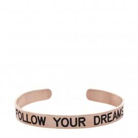 """Brazalete con  lema """"Follow your dreams """""""